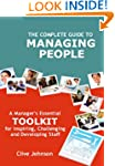 The Complete Guide To Managing People...