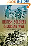 British Soldiers of the Korean War: I...
