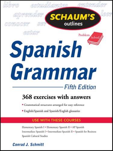 Schaum's Outline of Spanish Grammar, 5ed (Schaum's Outline Series)