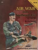 Air War Over Southeast Asia: A Pictorial Record Vol. 2, 1967-1970 - Vietnam Studies Group series (6036)