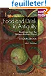 Food and Drink in Antiquity: Readings...