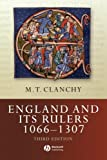 England and Its Rulers, 1066-1307 (1405106506) by Clanchy, M.T.