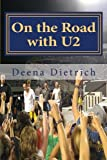 img - for On the Road with U2: my musical journey book / textbook / text book