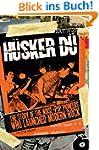 Husker Du: The Story of the Noise-Pop...