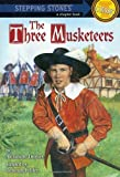 The Three Musketeers (A Stepping Stone Book(TM)) (0679860177) by Debbie Felder