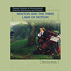 Newton and the Three Laws of Motion Hörbuch