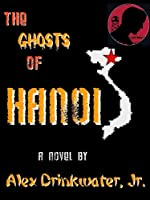 The Ghosts of Hanoi [Kindle Edition]