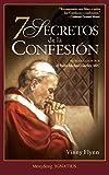 7 Secretos de la Confesión (Spanish Edition)