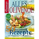 Alles �ber Oliven�l: Der Feinschmecker Bookazine (Feinschmecker Bookazines)