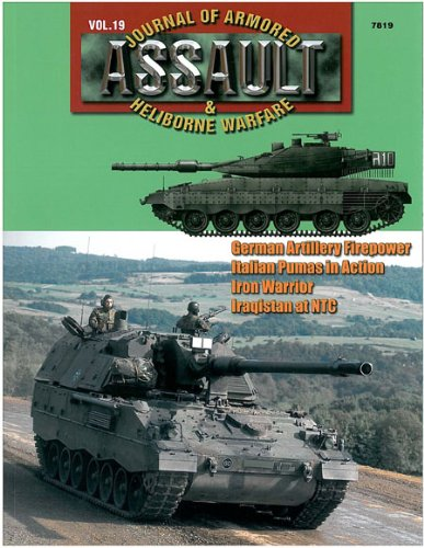 Concord Publications Assault Journal #19 - German Army Artillery, Italian Pumas, Iron Warriors and Iraqistan at NT - 1