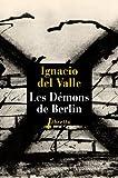 Les démons de Berlin par Del Valle