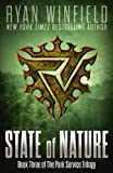State of Nature: Book Three of The Park Service Trilogy (Volume 3)