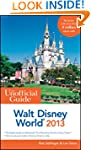 The Unofficial Guide Walt Disney Worl...