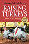 Storey's Guide to Raising Turkeys, 3r...