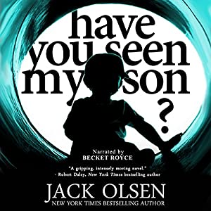 Have You Seen My Son? Audiobook
