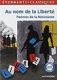 Au nom de la liberté, Poèmes de la Résistance