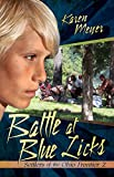 Battle at Blue Licks: Settlers of the Ohio Frontier