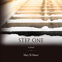 Step One Audiobook by Mary M. Bauer Narrated by Joanna Jahn