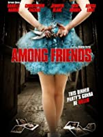 Among Friends [HD]