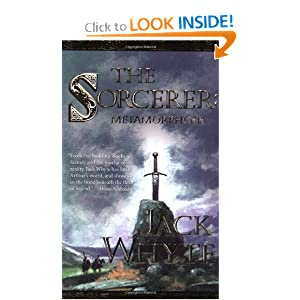 The Sorcerer: Metamorphosis, Book 2 (The Camulod Chronicles, Book 6) by