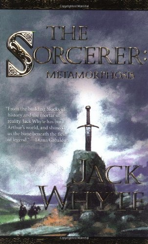 The Sorcerer: Metamorphosis, Book 2 (The Camulod Chronicles, Book 6)