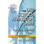 The Law School Admission Game: Play Like an Expert | Ann K. Levine Esq.