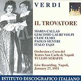 Verdi: Il Trovatore (Gesamtaufnahme) (ital.) (Aufnahme Live Neapel 27.01.1951)