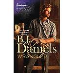 Wrangled | B. J. Daniels