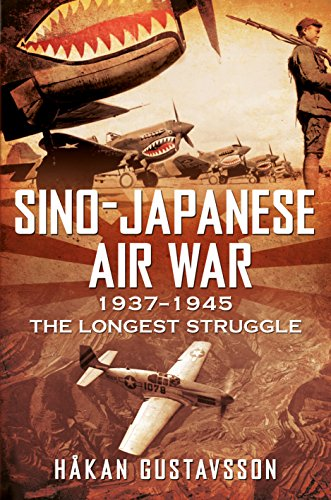 Sino-Japanese Air War 1937-1945: The Longest Struggle PDF Download Free