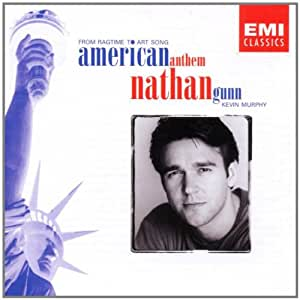 """DEBUT ~ Nathan Gunn - """"American Anthem"""" from Ragtime to Art Song / Kevin Murphy"""