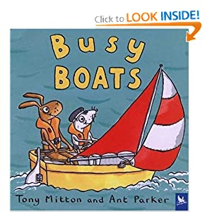 Busy Boats (Amazing Machines) Tony Mitton and Ant Parker