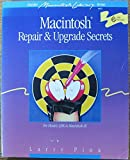 img - for Macintosh Repair & Upgrade Secrets (Hayden Macintosh library books) book / textbook / text book