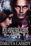 img - for Polanski Brothers: Home of Eternal Rest-- Part Three (A Humorous Paranormal Romance) A hot, alpha male detective. A feisty vampire. A murder or two. A sexy, naughty adventure. book / textbook / text book