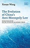 X. Wang The Evolution of China's Anti-Monopoly Law