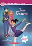 Ice Dreams (Turtleback School & Library Binding Edition) (Candy Apple Books (Pb))