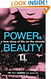Power & Beauty: A Love Story of Life on the Streets