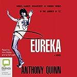 Eureka | Anthony Quinn