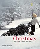 img - for Holidays Around The World: Celebrate Christmas: With Carols, Presents, and Peace book / textbook / text book