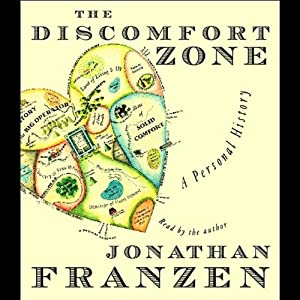 The Discomfort Zone: A Personal History | [Jonathan Franzen]
