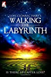 img - for Walking the Labyrinth (The Calgary Chronicles) (Volume 3) book / textbook / text book