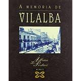 A memoria de Vilalba (Grandes Obras - Álbums De Postais)