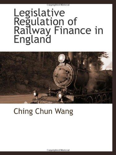 Regulación legislativa de finanzas de ferrocarril en Inglaterra