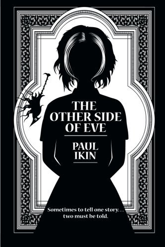The Other Side of Eve by Paul Ikin (2015-03-16) (The Other Side Of Eve compare prices)