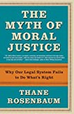 Myth of Moral Justice, The