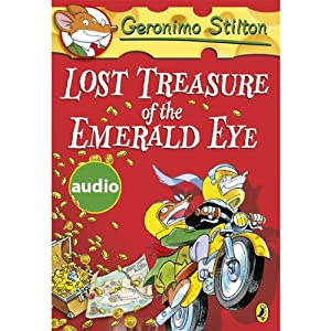 Lost Treasure of the Emerald Eye: Geronimo Stilton, Book 1 | [Geronimo Stilton]