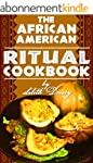 The African-American Ritual Cookbook...