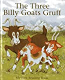 img - for The Three Billy Goats Gruff: My first reading book (My First Reading Books) book / textbook / text book