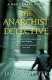 The Anarchist Detective: (Max C�mara 3)