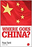 img - for Where Goes China? book / textbook / text book