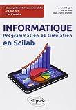 Programmation et simulation en Scilab - Informatique en classes préparatoires ECS/ECE/ECT 1re et 2e années